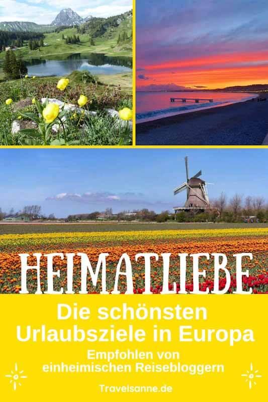 PIN IT: Heimatliebe - Schönste Reiseziele in Europa