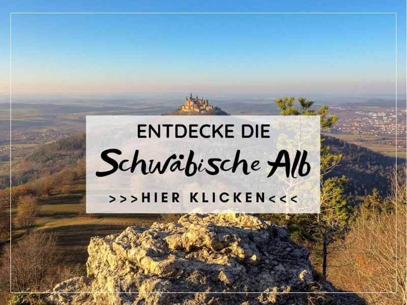 Die schönsten Ausflugsziele und Wanderungen auf der Schwäbischen Alb